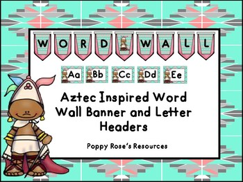 Aztec Word Wall Banner & Letter Cards