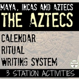 Aztecs Calendar, Writing and Ritual Station Activities for