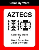 Aztecs - Color By Word & Color By Word Scramble Worksheets