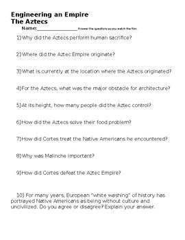 Aztecs Engineering an Empire Film Questions