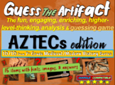 "Aztecs ""Guess the artifact"" game: engaging PPT with pictures, clues & answers"