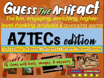 """Aztecs """"Guess the artifact"""" game: engaging PPT with pictures, clues & answers"""