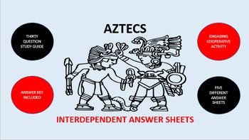 Aztecs: Interdependent Answer Sheets Activity