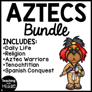 Aztecs Reading Comprehension Bundle; Mesoamerica, Mexico