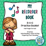 B-A-G Recorder Note Reading, Writing and Fingering Chart P