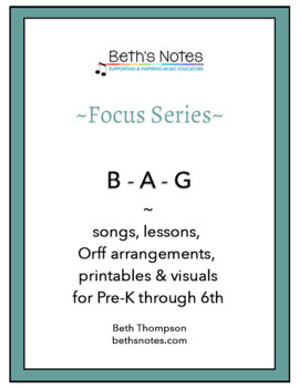 B-A-G: Songs, Lessons & Printables