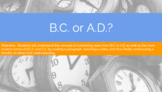B.C. or A.D?
