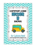 B Common Core Packet (FREE for a limited time)