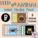 B Feed the Animal Words Initial Medial Final Articulation