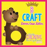 B Lower Case Alphabet Letter Craft (Journey's Aligned)
