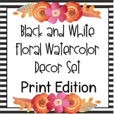 B&W Floral Watercolor Decor Pack - Print Edition