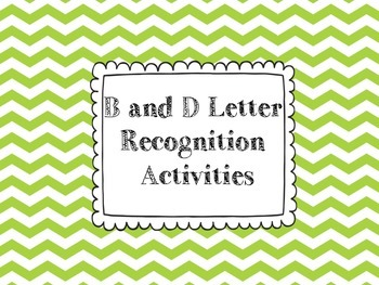B and D Letter Recognition Activities