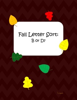 B and D Letter Sort: Fall Themed Center