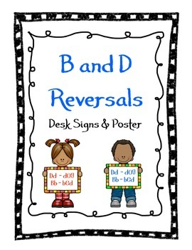B and D Reversals Desk Signs and Posters