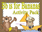 Letter of the Week - B is for Bananas Kindergarten Preschool Alphabet Pack