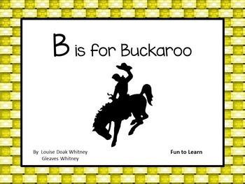 B  is for Buckaroo