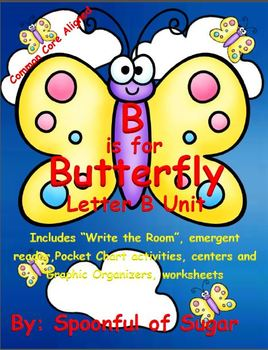 B is for Butterfly (Letter B Unit)