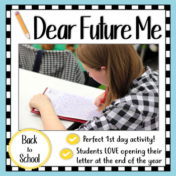 Back to School Activity: Dear Future Me