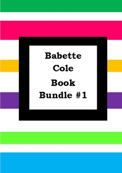 BABETTE COLE BOOK BUNDLE #1 - Worksheets - Picture Book Literacy