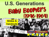 BABY BOOMER GENERATION - Part 4 of the fun and engaging U.S. GENERATIONS  PPT