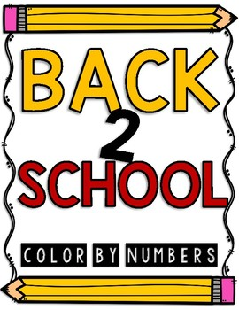 BACK 2 SCHOOL Color by Numbers!