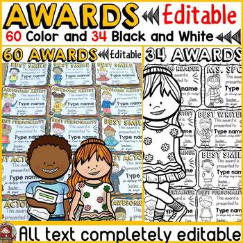 BACK TO SCHOOL 94 EDITABLE AWARDS {COLOR AND BLACKLINE} END OF YEAR/SEMESTER