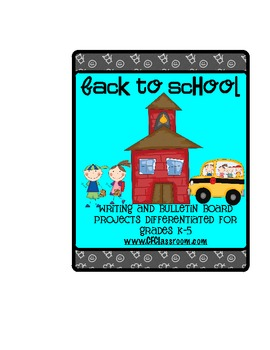 BACK TO SCHOOL: A differentiated writing resource for grades K-5