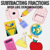 BACK TO SCHOOL ACTIVITIES - SUBTRACTING FRACTIONS WITH LIKE DENOMINATORS