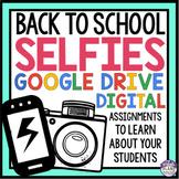 BACK TO SCHOOL ACTIVITY: SELFIE DIGITAL PAPERLESS GOOGLE DRIVE GOOGLE CLASSROOM