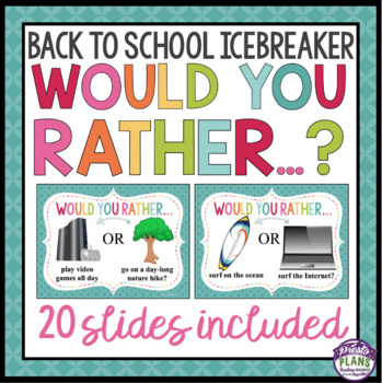 BACK TO SCHOOL ACTIVITY WOULD YOU RATHER