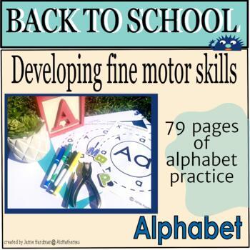 BACK TO SCHOOL ALPHABET-Fine motor in preschool/kindergarten