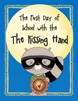 BACK TO SCHOOL AND BEYOND WITH THE KISSING HAND