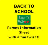 BACK TO SCHOOL:  About My Student Parent Information Form