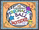 "CLASSROOM COMMUNITY : ""PERSONALITY BALL"""