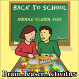BACK TO SCHOOL BRAIN TEASER STORIES, RIDDLES & PUZZLES FOR MIDDLE SCHOOL