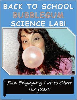 BACK TO SCHOOL BUBBLEGUM SCIENCE LAB