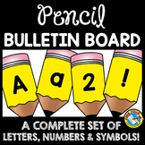BACK TO SCHOOL BULLETIN BOARD LETTERS PRINTABLE (PENCIL A-