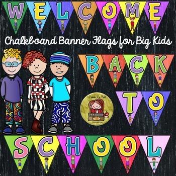 BACK TO SCHOOL CLASS DECOR {BIG KIDS WELCOME BANNER}CHALKBOARD