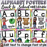 BACK TO SCHOOL KIDS CLASS DECOR: LETTERS OF THE ALPHABET: EDITABLE POSTERS