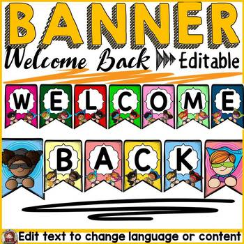 SUPERHERO CLASS DECOR: WELCOME BACK EDITABLE BUNTING BANNER