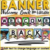 SUPERHERO CLASS DECOR: WELCOME BACK EDITABLE BUNTING BANNER