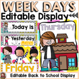 BACK TO SCHOOL CLASSROOM DECOR: EDITABLE DAYS OF THE WEEK DISPLAY