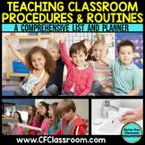BACK TO SCHOOL CLASSROOM PROCEDURES & ROUTINES
