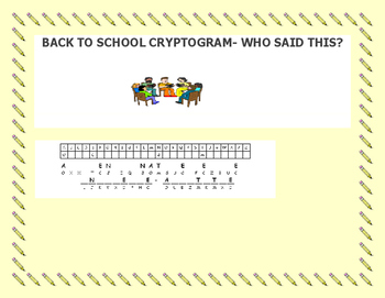 BACK TO SCHOOL CRYPTOGRAM -GRADES 4-7