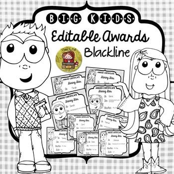 BACK TO SCHOOL/END OF YEAR EDITABLE AWARDS - BLACKLINE {BIG KIDS}