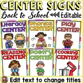 BACK TO SCHOOL EDITABLE CLASSROOM CENTER SIGNS & LABELS {C