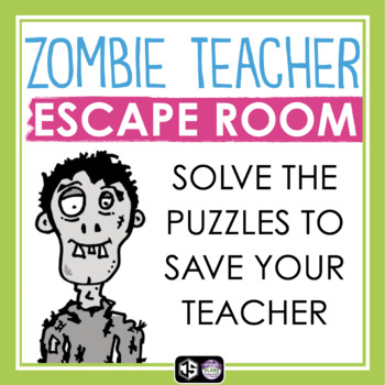 BACK TO SCHOOL ESCAPE ROOM: ZOMBIE TEACHER