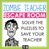 END OF THE YEAR ESCAPE ROOM TEAM BUILDER: ZOMBIE TEACHER