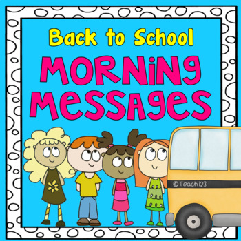 Back to School Morning Message