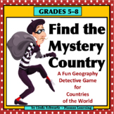 FIND THE MYSTERY COUNTRY  • GRADES 5–8 • Great for Early F